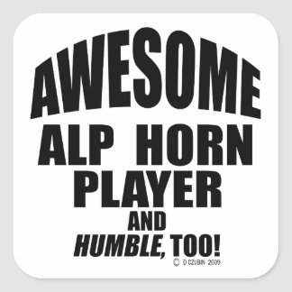 Awesome Alp Horn Player Square Sticker