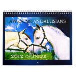 AWESOME ANDALUSIANS 2012 12-Month Wall Calendar