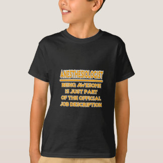 Awesome Anesthesiologist .. Job Description T-Shirt