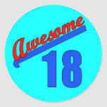 Awesome at 18 Years Old 18th Birthday Round Sticker