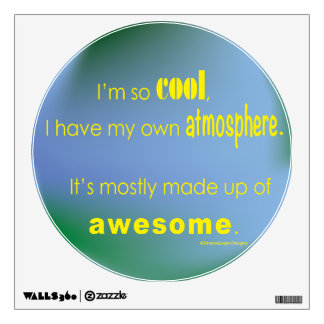 Awesome Atmosphere Wall Decal