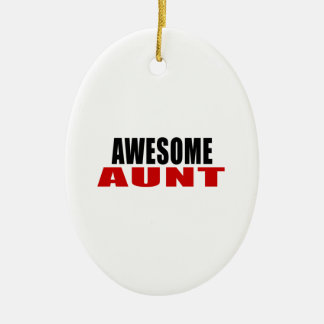 AWESOME AUNT CERAMIC ORNAMENT