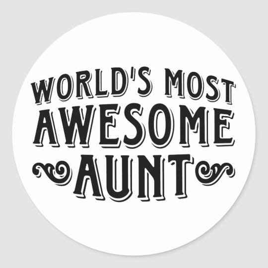 Awesome Aunt Classic Round Sticker