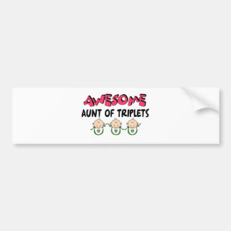 AWESOME Aunt of TRIPLETS Bumper Sticker