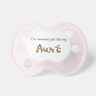 Awesome Aunt Pacifier