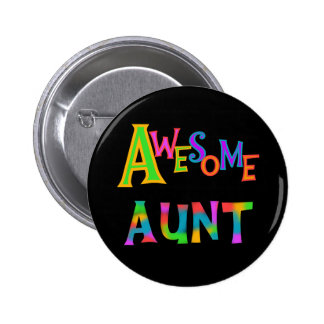 Awesome Aunt T-shirts and Gifts Pinback Button