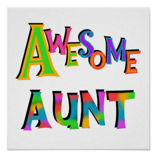 Awesome Aunt T-shirts and Gifts Poster