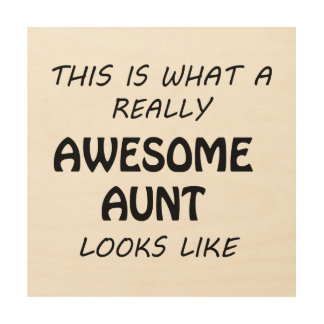 Awesome Aunt Wood Wall Art