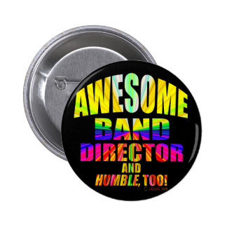 Awesome Band Director 2 Inch Round Button