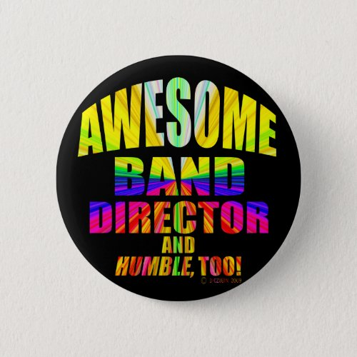 Awesome Band Director Pinback Button