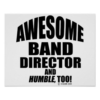 Awesome Band Director Poster