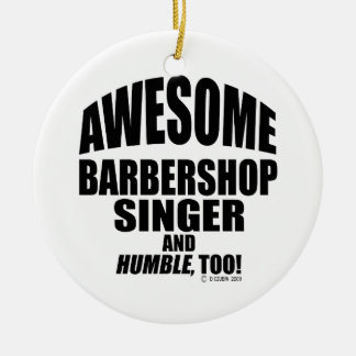 Awesome Barbershop Singer Double-Sided Ceramic Round Christmas Ornament