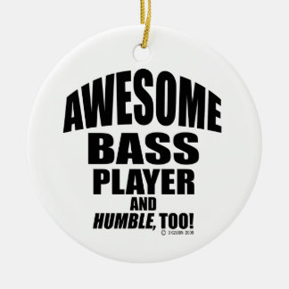 Awesome Bass Player Ornament