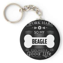 Awesome Beagle Design I Work Hard So My Beagle Keychain