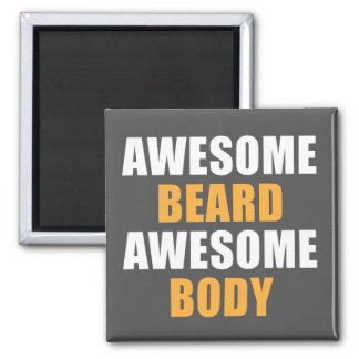 Awesome Beard Awesome Body 2 Inch Square Magnet