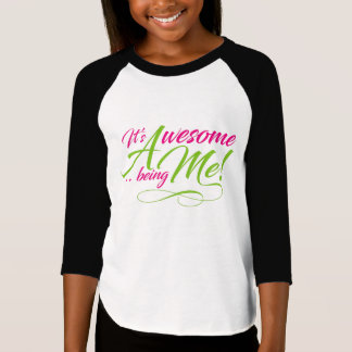 Awesome Being Me T-Shirt