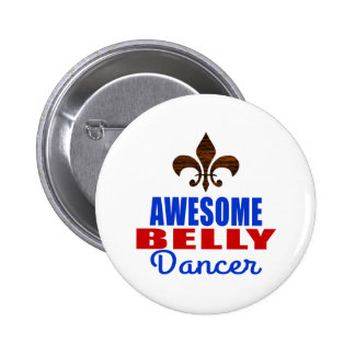 AWESOME BELLY DANCER PINBACK BUTTON