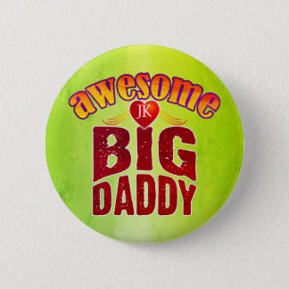 AWESOME BIG DADDY (Your Initials) Button