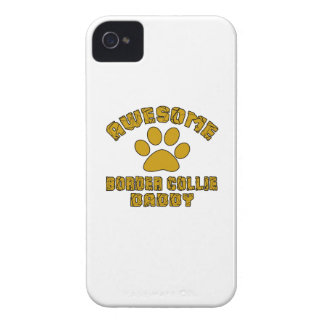AWESOME BORDER COLLIE  DADDY iPhone 4 CASE