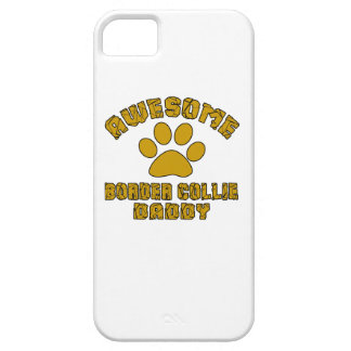 AWESOME BORDER COLLIE  DADDY iPhone SE/5/5s CASE