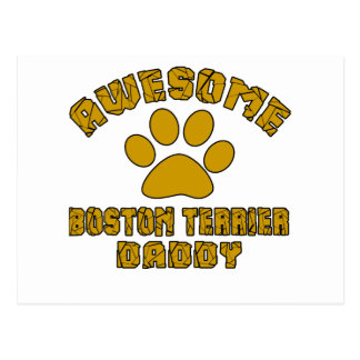 AWESOME BOSTON TERRIER DADDY POSTCARD