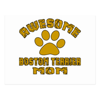 AWESOME BOSTON TERRIER MOM POSTCARD
