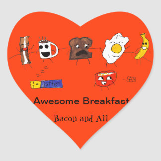 Awesome Breakfast, Bacon and All Heart Sticker