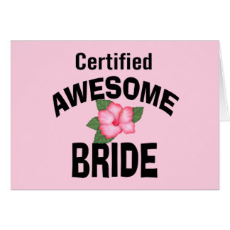 Awesome Bride Card