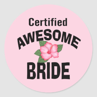 Awesome Bride Classic Round Sticker