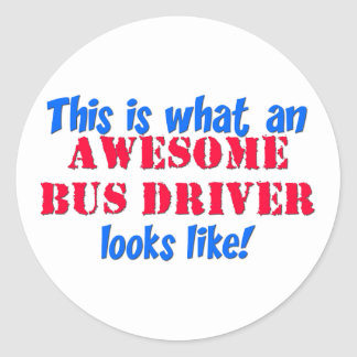 Awesome Bus Driver Round Sticker