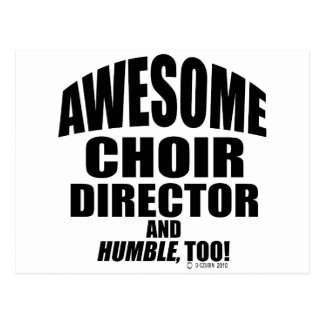 Awesome Choir Director Postcard