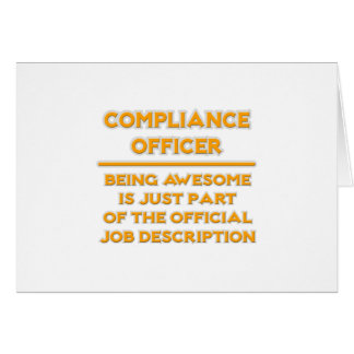 Awesome Compliance Officer .. Job Description Card