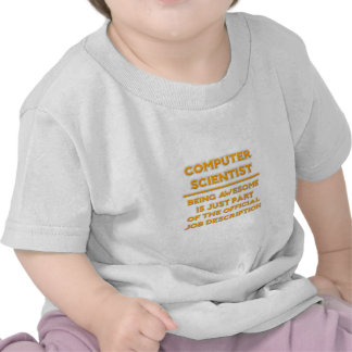 Awesome Computer Scientist .. Job Description Tee Shirts