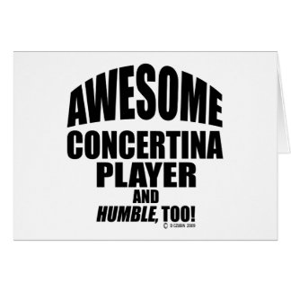 Awesome Concertina Player Greeting Card