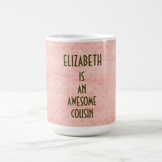 AWESOME COUSIN Easy Personalized Mug Add Name Gift