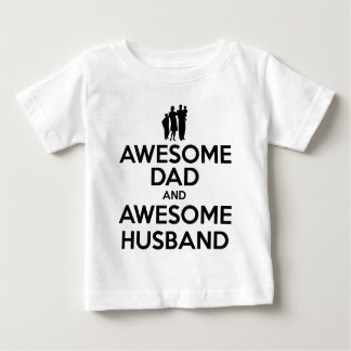 Awesome Dad And Awesome Husband Baby T-Shirt