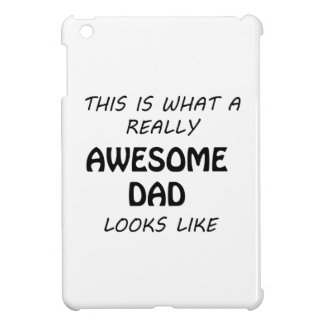 Awesome Dad Case For The iPad Mini