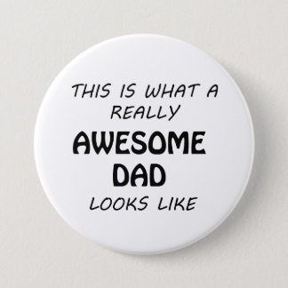 Awesome Dad Pinback Button