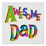 Awesome Dad T-shirts and Gifts Posters