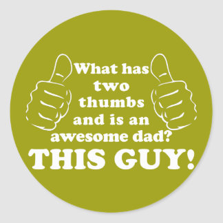 Awesome dad with thumbs classic round sticker