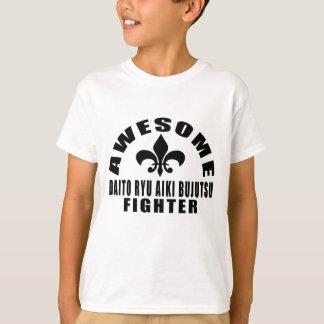 AWESOME DAITO RYU AIKI BUJUTSU FIGHTER T-Shirt