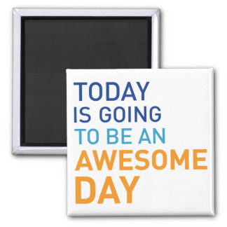 Awesome Day Magnet