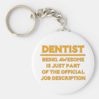 Awesome Dentist .. Official Job Description Keychain