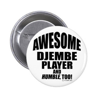 Awesome Djembe Player Pinback Button