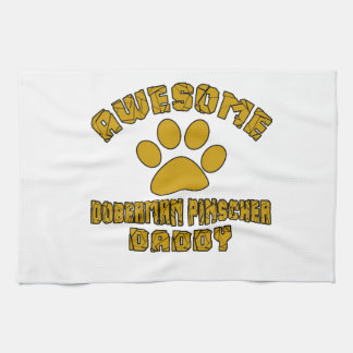 AWESOME DOBERMAN PINSCHER DADDY HAND TOWELS