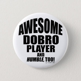 Awesome Dobro Player Button