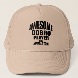 Awesome Dobro Player Trucker Hat