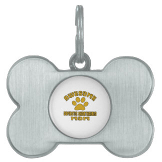 AWESOME DOMESTIC SHORTHAIRED MOM PET TAG