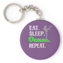 Awesome Eat Sleep Dance Repeat Gift for Girls Keychain