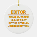 Awesome Editor .. Official Job Description Christmas Tree Ornaments